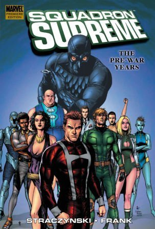 Squadron Supreme Vol. 1 The Pre War Years