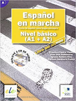 Espanol en Marcha Basico (A1 + A2) with 2 Audio CD's: Unknown Author