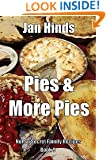 Pies & More Pies (Not So Secret Family Recipes Book 1)