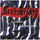 Company Of Strangers Bad Company