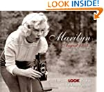 Marilyn, August 1953: The Lost LOOK P...