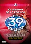 El ladr�n de espadas: The 39 Clues 3