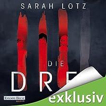 Die Drei (       UNABRIDGED) by Sarah Lotz Narrated by Uve Teschner, Gabriele Blum, Oliver Siebeck, Richard Barenberg, Ulrike Kapfer