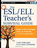 img - for The ESL / ELL Teacher's Survival Guide: Ready-to-Use Strategies, Tools, and Activities for Teaching English Language Learners of All Levels book / textbook / text book