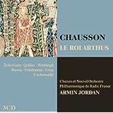 Chausson: Le Roi Arthus