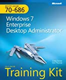 img - for MCITP Self-Paced Training Kit (Exam 70-686): Windows 7 Enterprise Desktop Administrator (Microsoft Press Training Kit) book / textbook / text book
