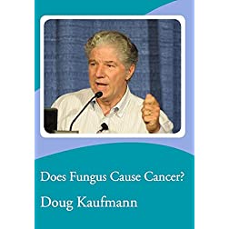 Does Fungus Cause Cancer?