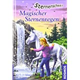 Sternenschweif 13  Magischer Sternenregenvon &#34;Linda Chapman&#34;