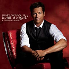 Harry Connick Jr - What a   Night! A Christmas