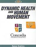Dynamic Health and Human Movement (Health on Demand)