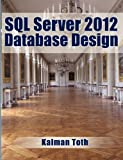 Kalman Toth SQL Server 2012 Database Design