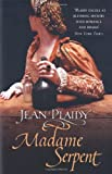 Madame Serpent (Medici Trilogy) (0099493179) by Plaidy, Jean