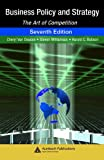 img - for Business Policy and Strategy: The Art of Competition, Seventh Edition book / textbook / text book