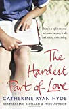 Hardest Part of Love
