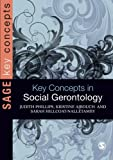 Key Concepts in Social Gerontology (SAGE Key Concepts series)