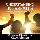 Understanding Interfaith: The What, Why, and Who Hörbuch von Clive Johnson Gesprochen von: Clive Johnson