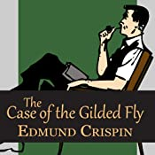 The Case of the Gilded Fly | [Edmund Crispin]