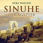 Sinuhe der Ägypter   Mika Waltari