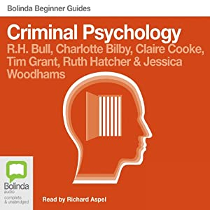 Criminal Psychology: Bolinda Beginner Guides Audiobook