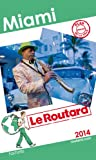 Le Routard Miami 2014