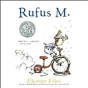 Rufus M. | [Eleanor Estes]