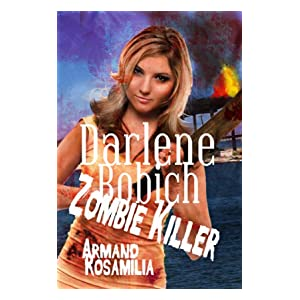 Darlene Bobich: Zombie Killer (Dying Days)