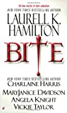 Cover of Bite by Laurell K Hamilton Charlaine Harris MaryJanice Davidson Angela Knight Vickie Taylor 051513970X