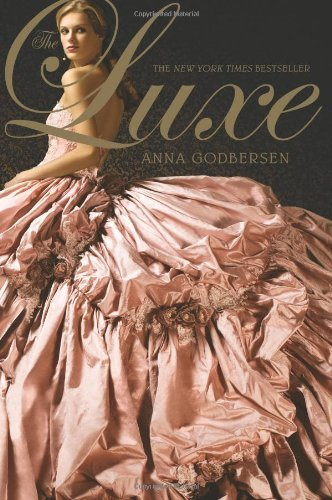 The Luxe (Luxe Novel)
