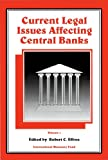 Current Legal Issues Affecting Central Banks, Volume I: 001