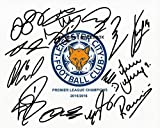 LIMITED EDITION LEICESTER CITY 2016 SQUAD FULLY SIGNED PHOTO + CERT FOOTBALL PRINTED AUTOGRAPH SIGNATURE SIGNED SIGNIERT AUTOGRAM ...