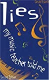 Lies My Music Teacher Told Me (1886209251) by Gerald Eskelin