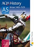 AQA History AS: Unit 1 Britain. 1483-1529: Student's Book by Lee. Cathy ( 2008 ) Paperback
