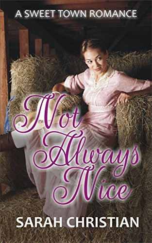 not-always-nice-sweet-town-clean-historical-western-romance-book-4-english-edition
