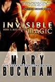 Invisible Magic Book One: Alex Noziak (Invisible Recruits) (Volume 1)