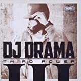 DJ Drama Third Power