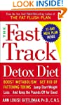 The Fast Track Detox Diet: Boost meta...