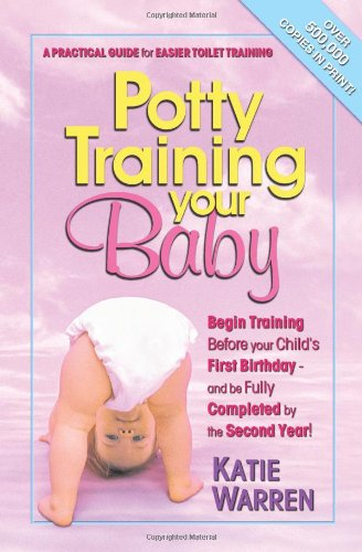 Potty Training Your Baby: A Practical Guide For Easier Toilet Training front-510633