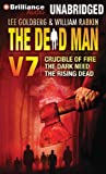 img - for The Dead Man Vol 7: Crucible of Fire, The Dark Need, and The Rising Dead book / textbook / text book