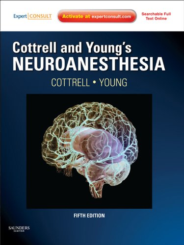 William L. Young  James E. Cottrell - Cottrell and Young's Neuroanesthesia