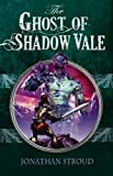 Ghost of Shadow Vale (Reloaded)