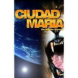 Ciudad María [Versión Kindle]