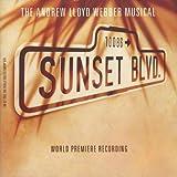 Sunset Boulevard: World Premiere Recording