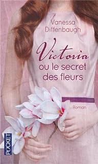 Victoria ou Le secret des fleurs