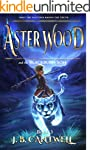 Aster Wood and the Blackburn Son (Boo...
