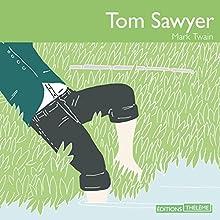 Tom Sawyer | Livre audio Auteur(s) : Mark Twain Narrateur(s) : Élodie Huber