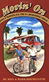 img - for Movin' on: Living and Traveling Full-Time in a Recreational Vehicle by Hofmeister, Ron, Hofmeister, Barb (1998) Paperback book / textbook / text book
