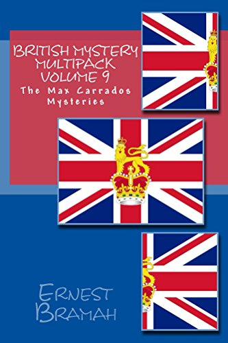 British Mystery Multipack Volume 9 - The Max Carrados Mysteries: Coin of Dionysius, The Knight's Cross Signal Problem, Tragedy at Brookbend Cottage, The ... Mrs Straithwaite + 4 more  (Illustrated) PDF