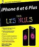 echange, troc Edward C. BAIG, Bob LEVITUS - iPhone 6 et 6 Plus pour les Nuls
