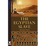 The Egyptian Slave - erotic short story with gay, historical and Dom/sub themes ~ Alcamia Payne