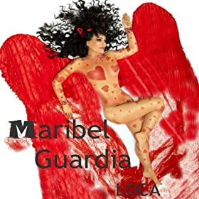Amazon.com: Loca - Single: Maribel Guardia: MP3 Downloads